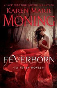 Review: Feverborn by Karen Marie Moning