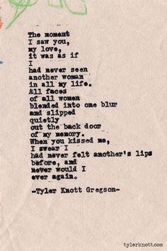 Typewriter Series #388by Tyler Knott Gregson