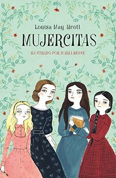 Mujercitas by Louisa May Alcott Got Books, I Love Books, Books To Read, Louisa May Alcott, Matilda, Books For Teens, Book Girl, Book Recommendations, Writing A Book