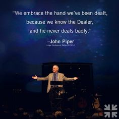 """""""We embrace the hand we've been dealt because we know the Dealer, and he never…"""