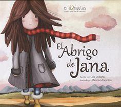 El abrigo de Jana (Me lo dijo un pajarito) de Lola Ordóñez https://www.amazon.es/dp/8494771418/ref=cm_sw_r_pi_dp_U_x_1rskAbF37SBX4