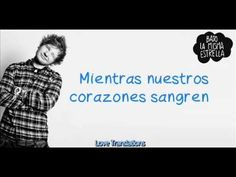 Ed Sheeran - All of the Stars - Traducida al español