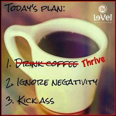 Who needs coffee when you've got Thrive! Don't know what that is? Check it out athttps://www.lhspencer.le-vel.com