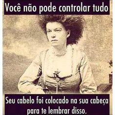 Você não pode controlar tudo!
