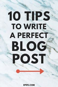 Do you know how to write a great quality blog post for your readers? A perfect blog post gets thousands of pageviews! I have added ten tips to help you write a perfect blog post for your blog. #bloggingtips #blogging #content #bossbabe