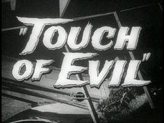 TOUCH OF EVIL La Soif Du Mal, Images Esthétiques, Film Images, Art Ancien, Orson Welles, Title Card, Movie Titles, Vintage Horror, The Villain