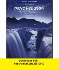 Psychology A Journey, STUDY GUIDE Dennis Coon ,   ,  , ASIN: B001KSUX6M , tutorials , pdf , ebook , torrent , downloads , rapidshare , filesonic , hotfile , megaupload , fileserve