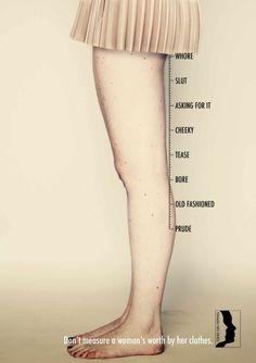 Non misurare il valore delle donne sulla base al loro vestiario.  #Advertising School: #Miami Ad School Europe, Hamburg, Germany