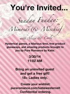 Housewarming pure romance party theme to have your free a party sample mimosas mischief party invite to have your own free party call katie pure romance stopboris Gallery