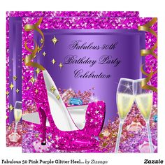 Fabulous 50 Pink Purple Glitter Heels Birthday Card 50 & Fantastic Fabulous Hot Pink and Purple, Glitter Gold Champagne 50 & Fantastic Black Birthday Party stiletto High Heel Shoes Fabulous 50 50's 50th Elegant Birthday Party Champagne. Women's ladies. Elegant Classy All Occasion Invitations. Party birthday invites Template High heel Shoes. Customize with your own details and age. Template for Sweet 16, 16th, Quinceanera 15th, 18th, 20th, 21st, 30th, 40th, 50th, 60th, 70th, 80th, 90, 100th…