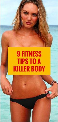 9 Fitness Tips To A Killer Body