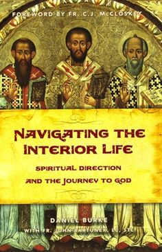 Dan Burke's Navigating the Interior Life will give you the tools you need to understand how and why we grow and die in the spiritual life and what we can do about it. (http://store.casamaria.org/navigating-the-interior-life-daniel-burke/)