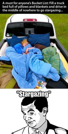 """Haha """"Stargazing"""""""