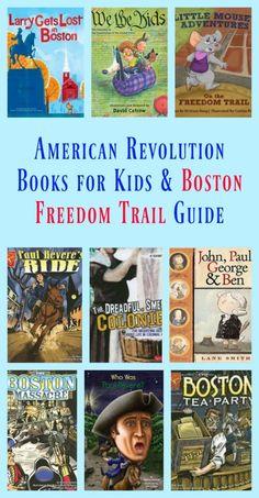 Boston Freedom Trail for Kids, American Revolution Books for Kids