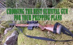 Choosing the best survival gun for your prepping plans