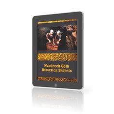 Hardrock gold detection secrets ebook