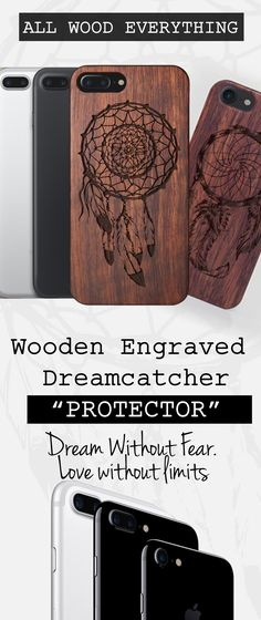 """Wooden Engraved Dreamcatcher iPhone Case """"PROTECTOR"""" - Dream Without Fear Love without Limits Cover"""