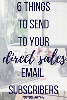Email subscriber lists for your direct sales business are a key to success. But what do you send to your direct sales email subscribers? Click for 6 ideas! #directsales #origamiowl #blog via @owlandforever