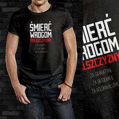 #koszulka #koszulki #koszulkowo #tshirt #tshirty #tshirts #t-shirt #t-shirts #śmierć #wrogom #polszczyzny #książki #books #fashion #moda #damska #męska #śmieszne #parodia #parody #patriotic #black #czarny #czarna #patriotyczne #patriotyzm #patriotycznie #poprawna #polszczyzna #gramatyka #polski #polskie #polskim #język #ortografia #grammar #creative