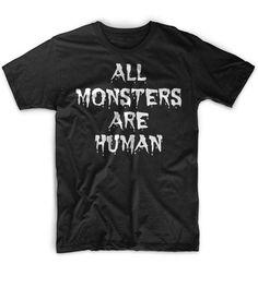 Cool+Mens+Tshirt+All+Monsters+Are+Human+Black+Funny+Tshirt
