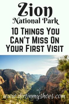 Zion National Park is amazing, don't miss out on these 10 things when you go! Written by a former Park Ranger!