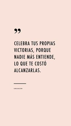 Desarrollo & Éxito frases - Rebel Without Applause The Words, More Than Words, Inspirational Phrases, Motivational Phrases, Favorite Quotes, Best Quotes, Love Quotes, Lions Club, Words Quotes