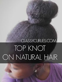 Top knot on natural hair