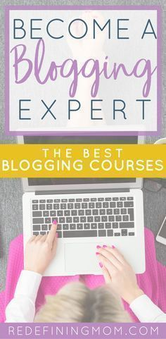 Learn how to become Learn how to become a blogging expert with the best blogging courses. How to start an online business get blog traffic with Pinterest use ConvertKit for email marketing and much more! Blogging tips blogging resources blogging for beginners. via Monica @ Redefining Mom   Start an Online Business How to Blog Make Money From Home for Moms blogging tips for beginners blogging tips and tricks wordpress blogging tips lifestyle blogging tips blogging tips ideas blogging tips