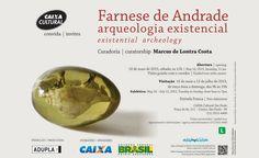 "FARNESE DE ANDRADE: ""ARQUEOLOGIA EXISTENCIAL"""