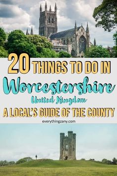 Things To Do In Worcestershire,UK: A Local's Guide of the County Worcester Cathedral, Worcester England, Severn Valley, Malvern Hills, Family Days Out, Worcestershire Sauce, Free Things To Do, West Midlands, Travel Scrapbook