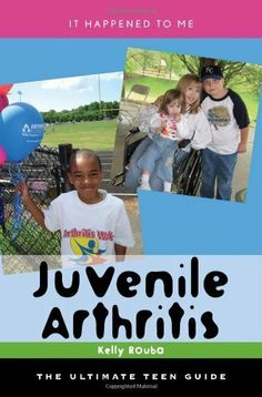 Juvenile Arthritis: The Ultimate Teen Guide (It Happened to Me) by Kelly Rouba. $31.89. 304 pages. Author: Kelly Rouba. Publisher: Scarecrow Press; 1st edition (February 28, 2009)