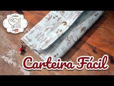 DIY ::: Carteira Fácil - By Fê Atelier - YouTube