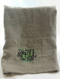 Hey, I found this really awesome Etsy listing at https://www.etsy.com/ca/listing/251295210/fun-halloween-tea-towel-ill-put-a-spell