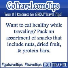 Want to eat healthy while traveling? Pack an assortment of snacks that include nuts, dried fruit, & protein bars. #Travel #TravelTips