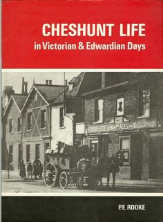 Cheshunt Life in Victorian & Edwardian Days by Peter Rooke | LibraryThing