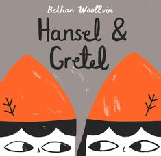 Picture Books Buy Now Activity Sheets Hansel & Gretel by Bethan Woollvin Deep in the forest lives a witch named Willow. She is a good witch, who only uses good magic―until she meets Hansel and Gretel. Willow never used to worry about messy breadcrumb Little Red, So Little Time, Witch Names, Hansel Y Gretel, Traditional Stories, Traditional Literature, Traditional Tales, Classic Fairy Tales, The Good Witch