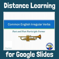 Irregular Verbs Common in English on Google Slides for distance learning. 47 slides on the most common irregular verbs. Each slide gives the infinitive form of the verb and a short definition, and an example of the past tense and past participle forms of the verbs in a sentence. The slides have fun ... Irregular Past Tense Verbs, Sentence Examples, Verb Forms, Grammar And Punctuation, Common Core Ela, English Verbs, Short Definition, Teaching Resources, Classroom Resources