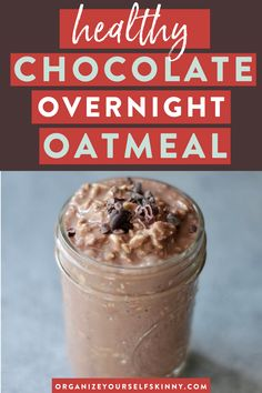 Healthy Chocolate Overnight Oats with Yogurt | Healthy Breakfast Recipes - In the mood for something decadent but still healthy and guilt-free? This Chocolate Overnight Oatmeal comes together quickly using pantry ingredients and can be made ahead of time for a healthy breakfast all week | Organize Yourself Skinny | Quick and Easy Breakfast Ideas | Healthy Eating Breakfast | Overnight Oats #oats #breakfast #healthyeating #mealprep #cleaneating Yogurt Breakfast, Healthy Breakfast Smoothies, Healthy Breakfast Recipes, Breakfast Ideas, Overnight Oats With Yogurt, Chocolate Overnight Oats, Overnight Oatmeal, Healthy Freezer Meals, Healthy Meal Prep