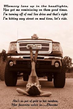 Love it! Andrew with his Dad's truck, not laying like that, just sitting in road? With the quote at top