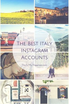 14 of the best Instagram accounts from Italy on This Is My Happiness.com