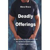 Deadly Offerings (Volume 1) (Paperback)By Alexa Grace