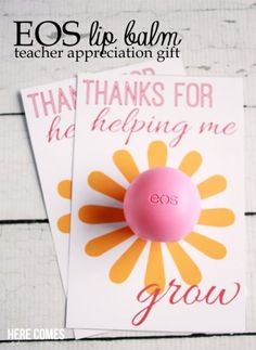 ADORABLE lip balm teacher appreciation gift! How cute are these?  Free printable included.