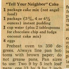 """Tell Your Neighbor"" Cake :: Historic Recipe"