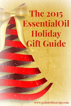 The 2015 Essential Oil Holiday Gift Guide. Store bought and homemade gifts for the essential oil lover on your list.