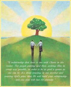 A relationship that lasts is one with Christ in the center...