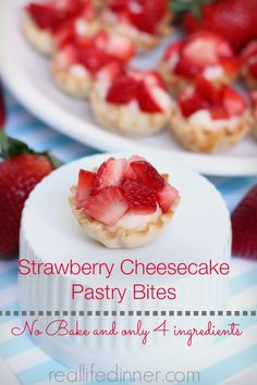 Strawberry Cheesecake Pastry Bites, no bake and only four ingredients reallifedinner.com