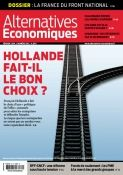Hollande fait-il le bon choix ? n°332 Février 2014