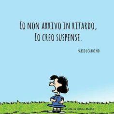 Suspense ... Dream Quotes, Best Quotes, Funny Quotes, Laugh Factory, Italian Quotes, Inspirational Phrases, Graphic Quotes, Best Vibrators, Have A Laugh