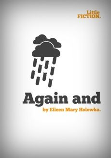 Again and by Eileen Mary Holowka.