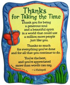 Sculpted Magnet: Thanks for Taking the Time, x Thank U Quotes, Thank You Quotes Gratitude, Thank You Messages, Grateful Quotes, Mom Quotes, Cute Good Morning Quotes, Good Morning Messages, Special Friend Quotes, Special Friends